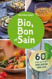 Bio, Bon et Sain
