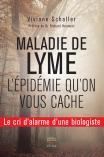Maladie de Lyme l'épidémie qu'on vous cache