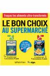 Le bon choix au supermarché - édition 2021