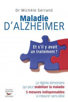 Maladie d'Alzheimer, et s'il y avait un traitement ?