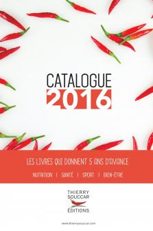Catalogue 2016 Thierry Souccar Editions