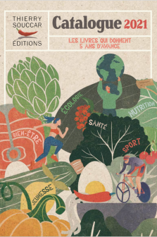 Catalogue 2021 Thierry Souccar Editions