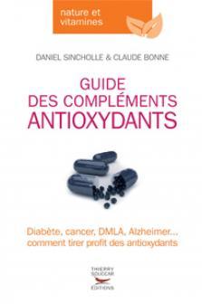 Guide des compléments antioxydants