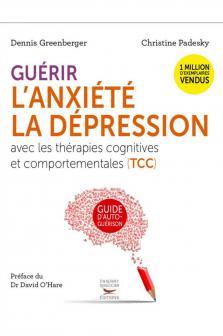 Guérir l'anxiété et la dépression avec les TCC
