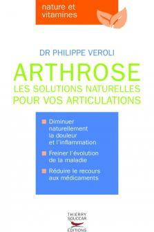 Arthrose Les solutions naturelles pour vos articulations