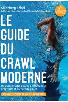 Le guide du crawl moderne (Nouvelle édition)