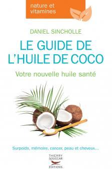 Le guide de l'huile de coco