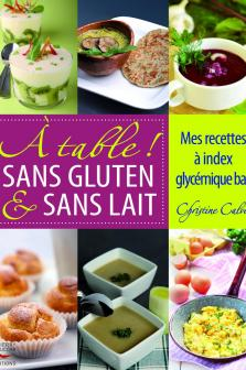 A table ! Sans gluten et sans lait