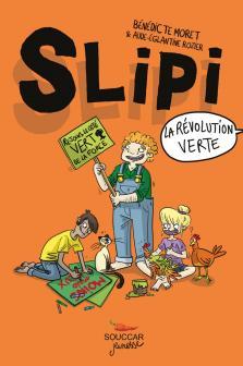 SLIPI - Tome 2 : La révolution verte
