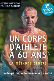 Un corps d'athlète à 60 ans