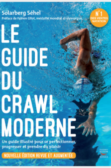 Le guide du crawl moderne (Nouvelle édition)