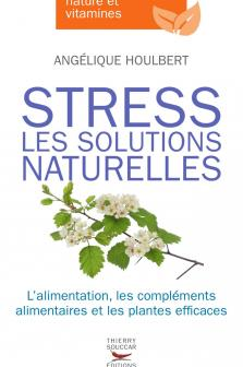 Stress les solutions naturelles