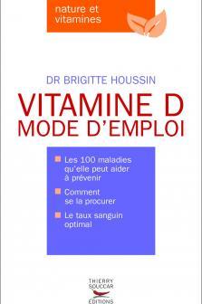 La vitamine D.;encore  Vitamine_d_mode_d_emploi_medium