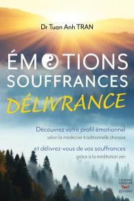 Émotions, souffrances, délivrance