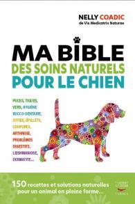 La Bible des traitements naturels du chien