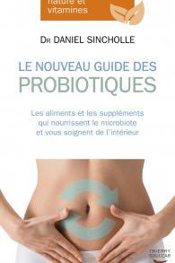 Le nouveau guide des probiotiques